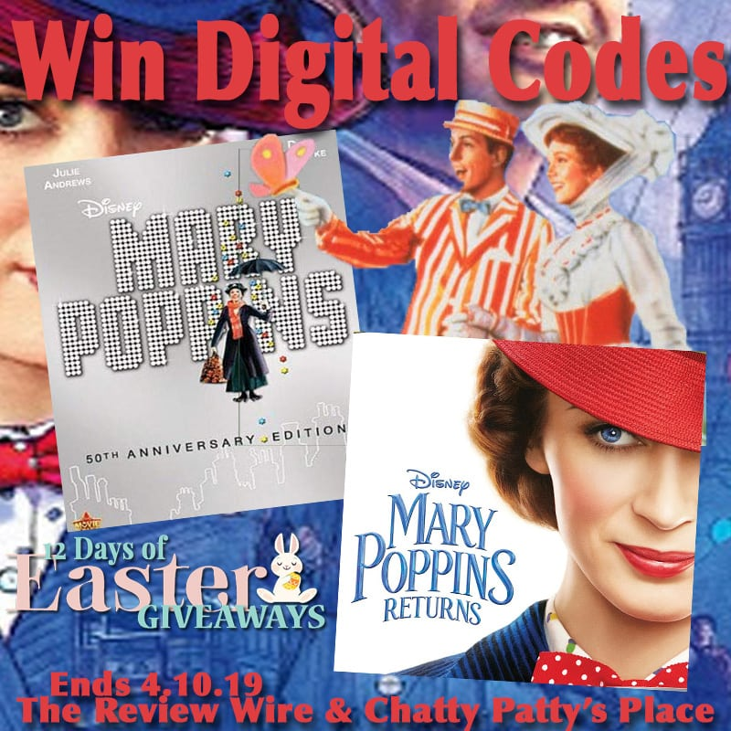 The Review Wire: Mary Poppins + Mary Poppins Returns Giveaway. Ends 4.10.19