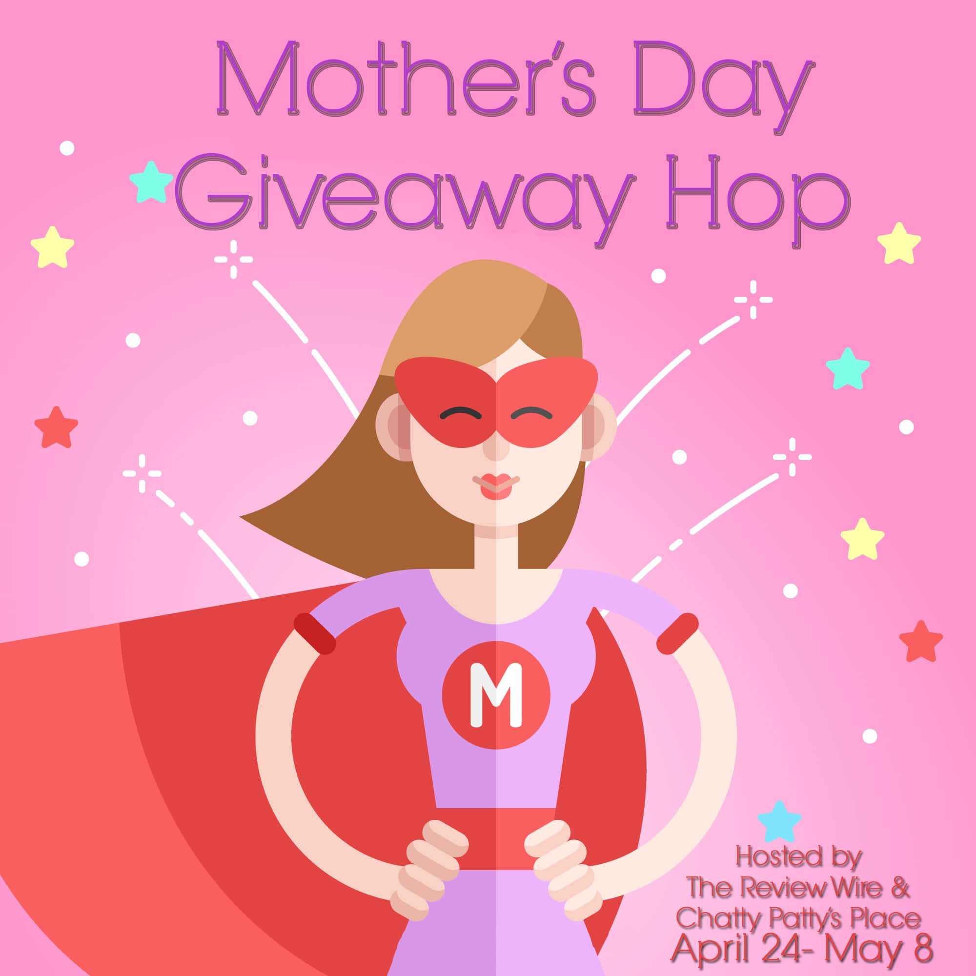 The Review Wire: Mother's Day Giveaway Hop 2019.