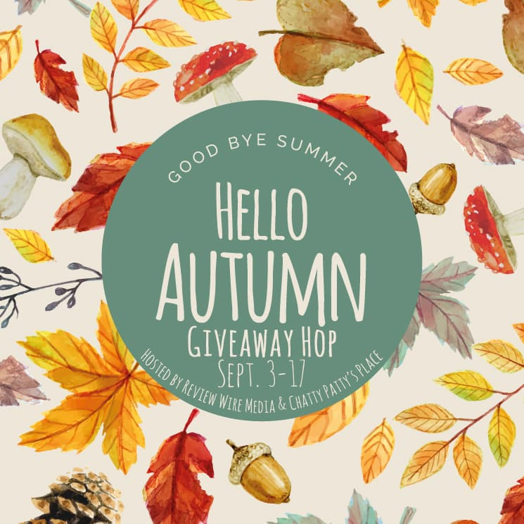 The Review Wire: Hello Autumn Giveaway Hop. Sept 3-17, 2019