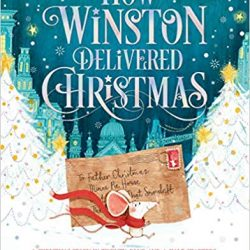 The Review Wire 2019 Holiday Gift Guide: How Winston Delivered Christmas A Christmas Story in Twenty-Four-and-a-Half Chapters