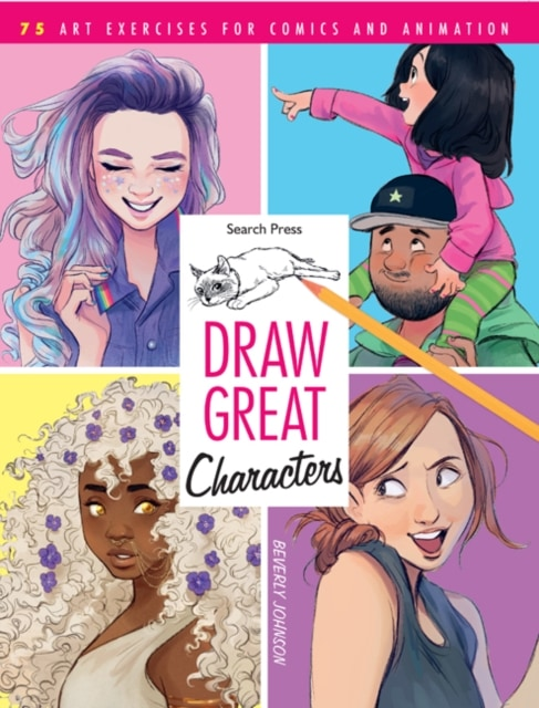 DRAW GREAT CHARACTERS by Beverly Johnson