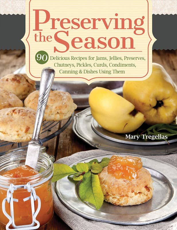 Preserving the Season by Mary Tregellas