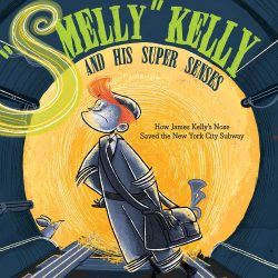 The Review Wire Holiday Gift Guide 2020: Smelly Kelly and His Super Senses How James Kelly's Nose Saved the NYC Subway by Bath Anderson