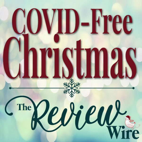 The Review Wire Holiday Guide_Covid Free Christmas