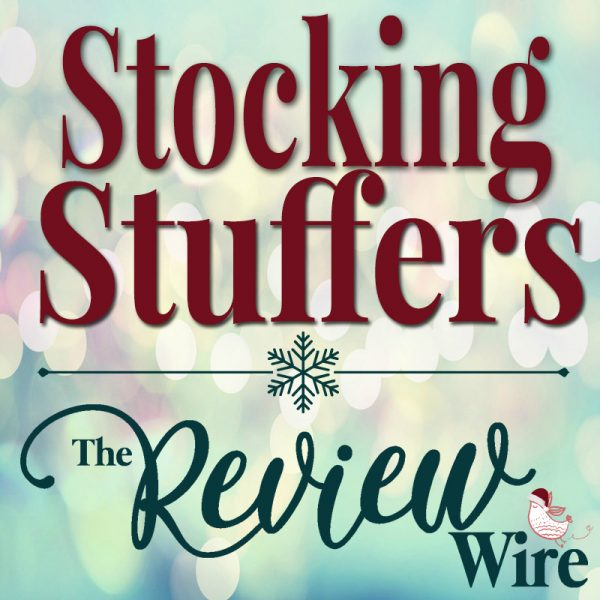The Review Wire Holiday Guide_Stocking Stuffers