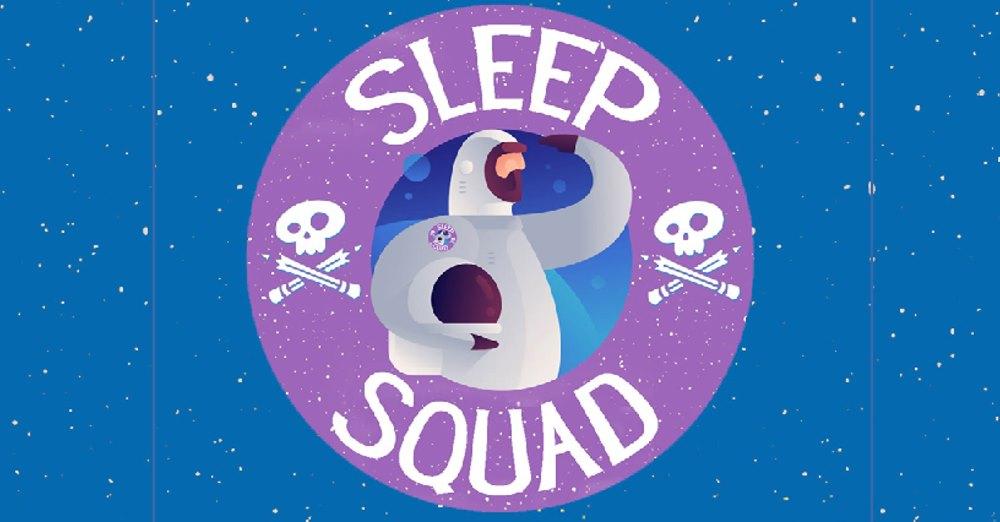 Sleep Squad