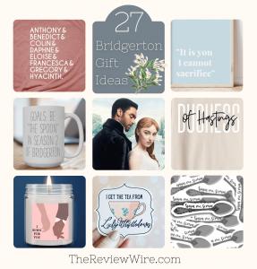 27 Bridgerton Gift Ideas Fit for a Queen