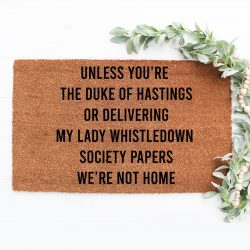 The Review Wire: 27 Bridgerton Gift Ideas Fit for a Queen: Unless You're Simon Hastings Door Mat