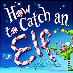 The Review Wire: Unleash Your Inner Elf with these Elf Gift Idea: How to Catch an Elf